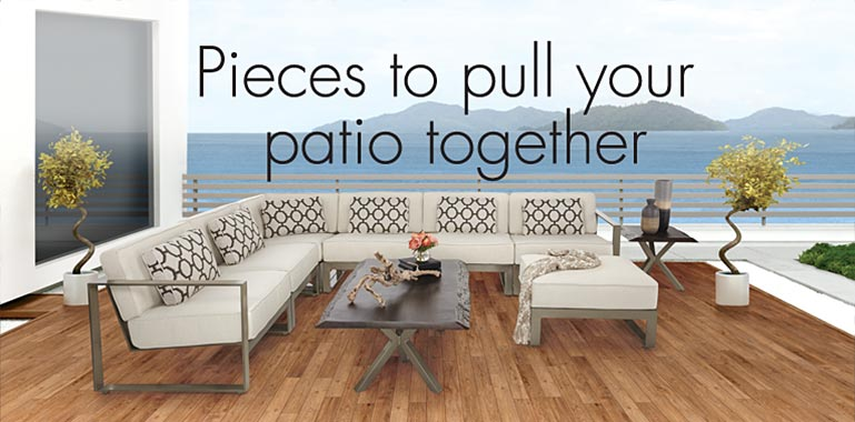 Pieces to pull your patio together